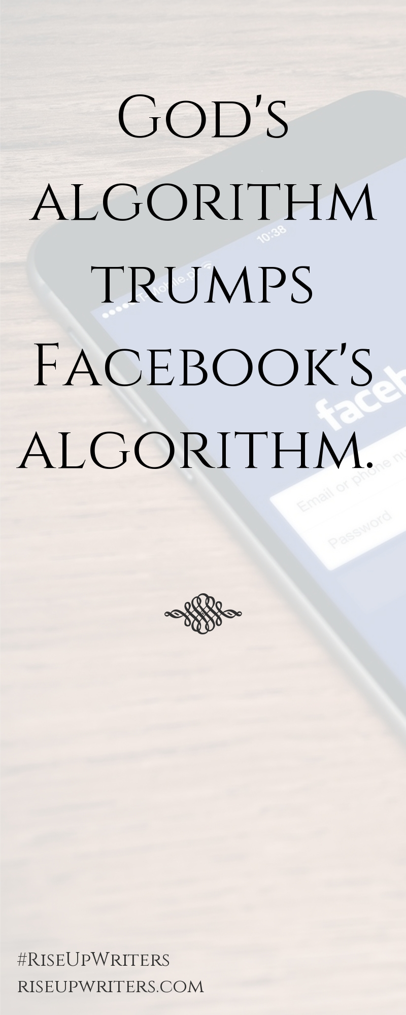 God's Algorithm Trumps Facebook's Algorithm
