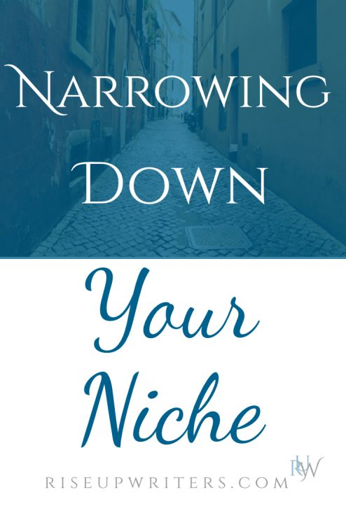 Narrowing down your niche takes time and intentionality. When you find it, your writing becomes personal to the reader and carries greater impact for God.