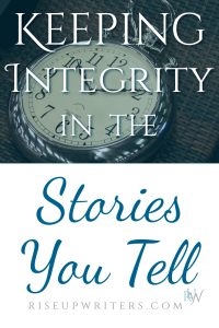 As communicators, we use stories to help our readers understand our message. But it's essential that we maintain integrity in stories we tell.